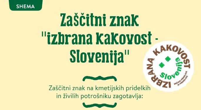 """Kaj pomeni zaščitni znak """"izbrana kakovost – Slovenija""""?"""