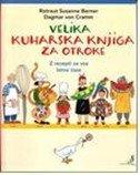 Velika kuharska knjiga za otroke