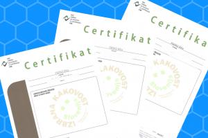 """Pridobitev certifikata """"izbrana kakovost Slovenija"""""""