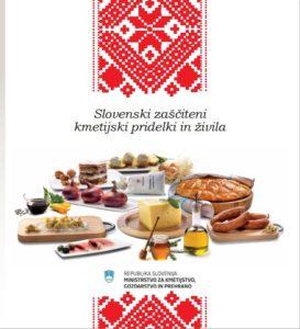 Brezplačna publikacija: Slovenski zaščiteni kmetijski pridelki in živila