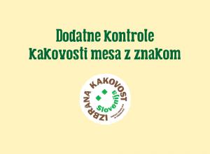 "INFOGRAFIKA: kontrole pri mesu ""izbrana kakovost – Slovenija"""