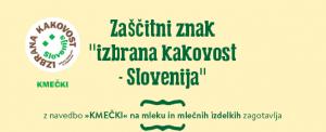 """INFOGRAFIKA: """"izbrana kakovost – Slovenija"""" KMEČKI"""
